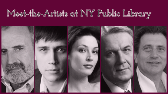 Meet-The-Artists of the VAKHTANGOV STATE ACADEMIC THEATER (RUSSIA)